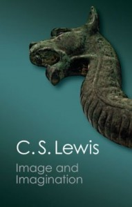 Image and Imagination - C.S. Lewis